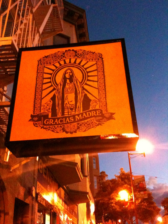 Gracias Madre sign is up on Mission Street, San Francisco