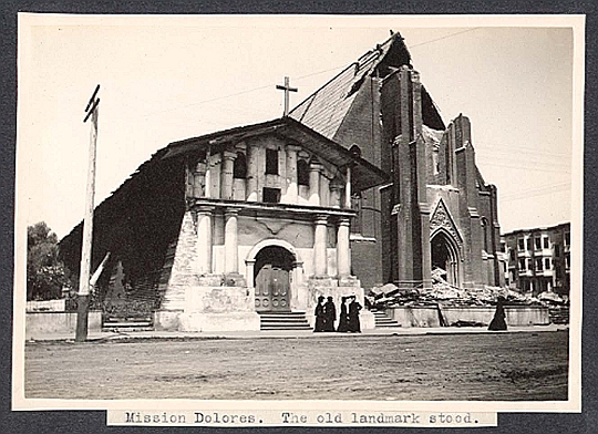 Mission Dolores Replacement Church Destroyed